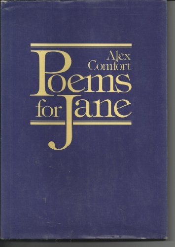 Poems for Jane by Alex Comfort