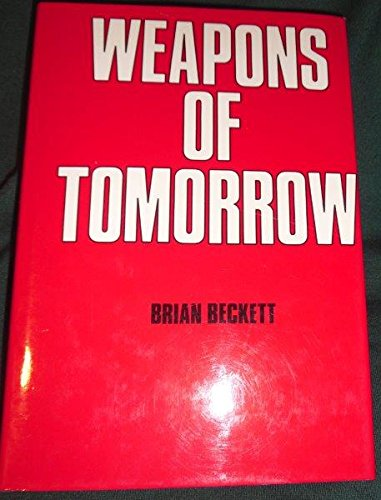 Weapons of Tomorrow by Brian Beckett