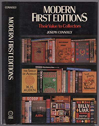 Modern First Editions: Their Value to Collectors by Joseph Connolly