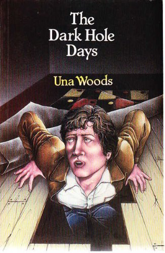 The Dark Hole Days by Una Woods