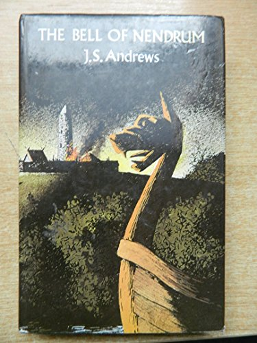 The Bell of Nendrum by J.S. Andrews