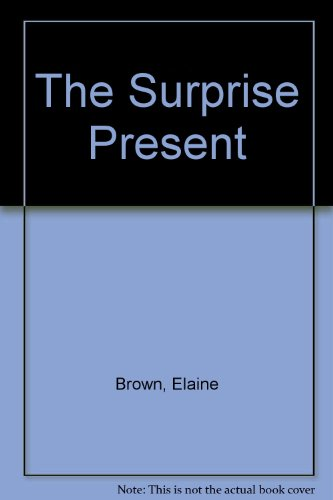 Surprise Present by Elaine Brown