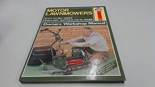 Motor Lawnmowers Owner's Workshop Manual: v. 1