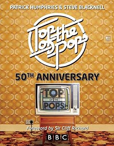Top of the Pops: 50th Anniversary by Patrick Humphries