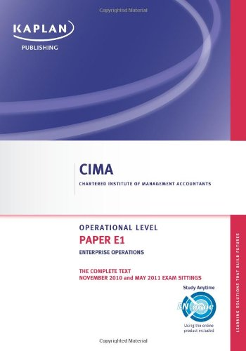 Enterprise Operations - Complete Text: Paper E1 by