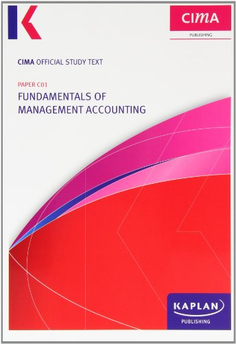 C01 Fundamentals of Management Accounting - Study Text by