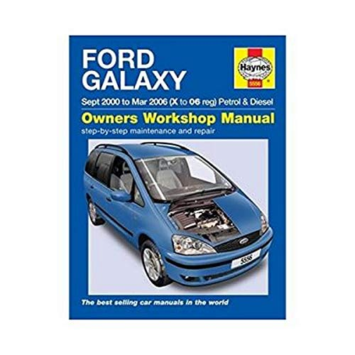 Ford Galaxy Petrol & Diesel Service and Repair Manual: 2000-2006 by M. R. Storey