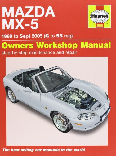 Mazda MX-5 Service and Repair Manual: 1989-2005 by Martynn Randall
