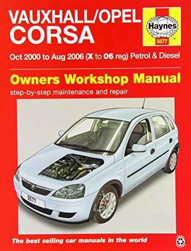 Vauxhall/Opel Corsa Service and Repair Manual: 2000-2006 by A. K. Legg