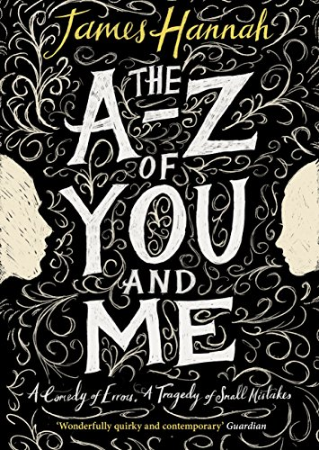 A to Z of You and Me by James Hannah