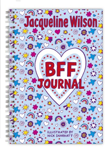 Jacqueline Wilson BFF Journal by Jacqueline Wilson