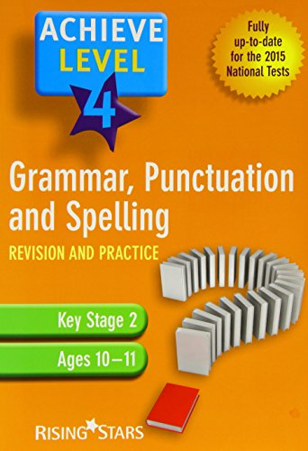 Achieve Grammar, Punctuation and Spelling Revision: Level 4 by