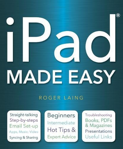 iPad Made Easy by Roger Laing
