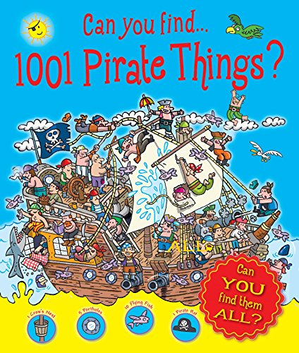 Can You Find 1001 Pirate Things? by