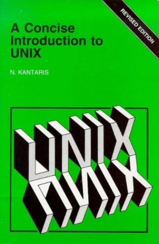 A Concise Introduction to Unix by Noel Kantaris