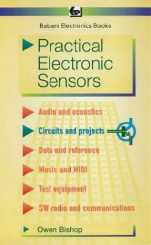 Practical Electronic Sensors by O.N. Bishop