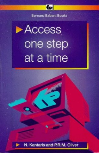 Access One Step at a Time by Noel Kantaris