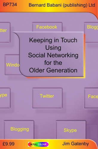 Social Networking for the Older Generation by Jim Gatenby