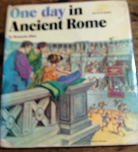 One Day in Ancient Rome by Kenneth Allen