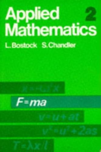 Applied Mathematics: v. 2 by L. Bostock