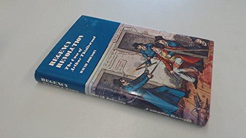 Regency Revolution: Case of Arthur Thistlewood by David Johnson