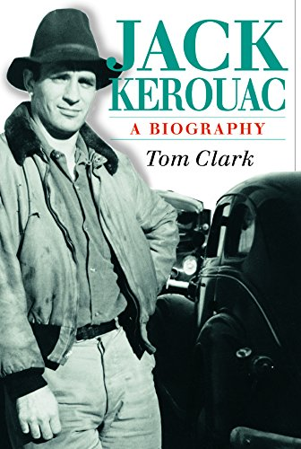 Jack Kerouac: A Biography by Tom Clark