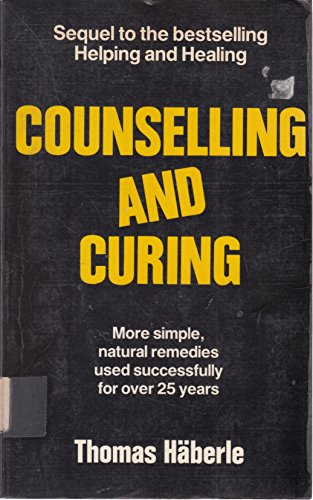 Counselling and Curing by Thomas Haberle