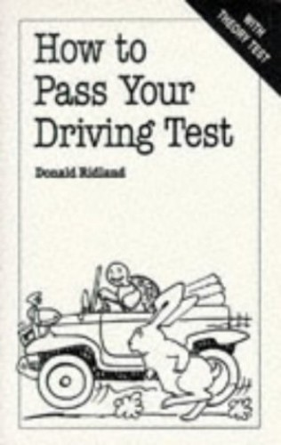How to Pass Your Driving Test by Donald Ridland