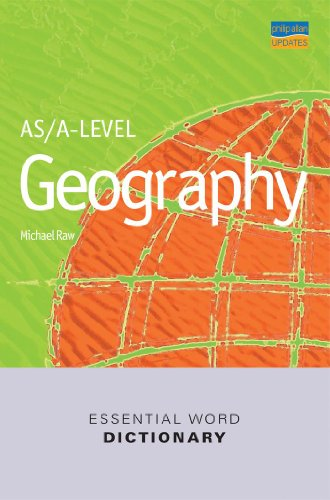 AS/A-level Geography Essential Word Dictionary by Michael Raw