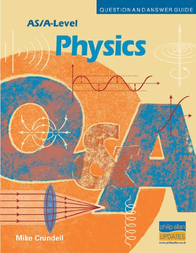 AS/A-level Physics Question and Answer Guide by Mike Crundell