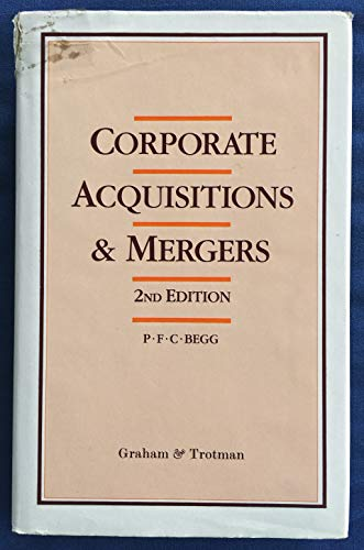 Corporate Acquisitions and Mergers | Guide by Peter F. C. Begg