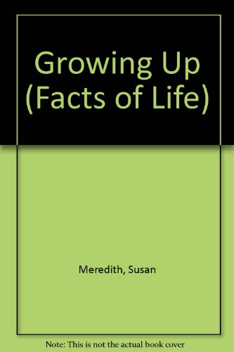 Growing Up by Susan Meredith