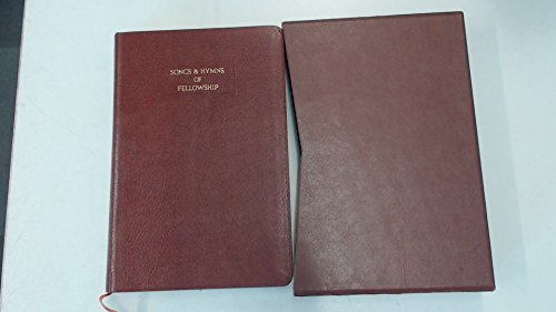 Songs and Hymns of Fellowship by