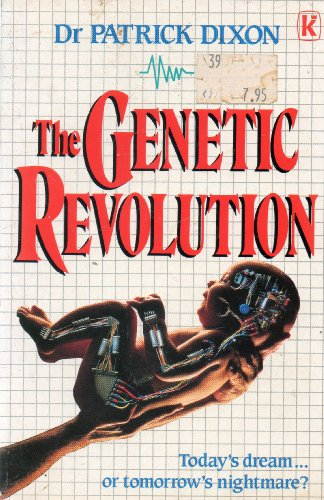 The Genetic Revolution by Patrick Dixon