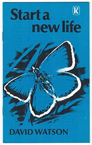 Start a New Life (10) by D. Watson