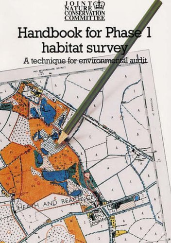 Handbook for Phase 1 Habitat Survey: Handbook and Field Manual: v. 1: Technique for Environmental Audit by Joint Nature Conservation Committee (Great Britain)