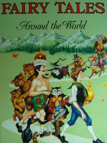Fairy Tales Around the World by Edward Holmes