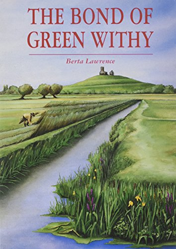The Bond of Green Withy by Berta Lawrence