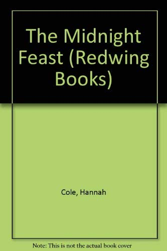 The Midnight Feast by Hannah Cole