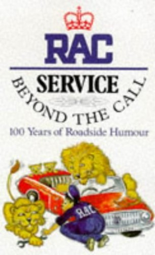 Service Beyond the Call: 100 Years of Roadside Humour by Charles Hemming