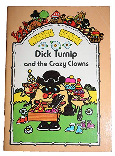 Munch Bunch Story Books: Dick Turnip and the Crazy Clowns by Giles Reed