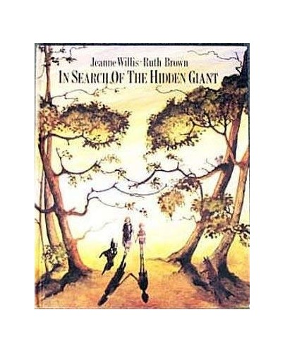 In Search of the Hidden Giant by Jeanne Willis