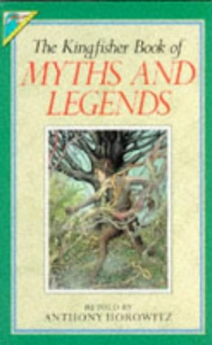 Myths and Legends (Kingfisher Story Library)