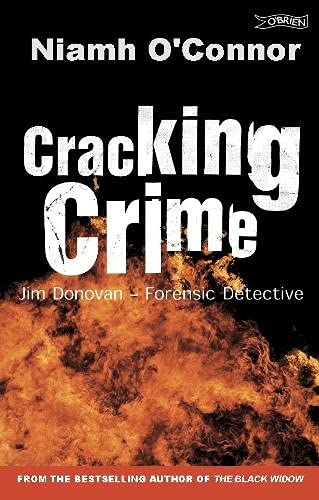 Cracking Crime: Jim Donovan - Forensic Detective by Niamh O'Connor
