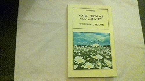 Notes from an Odd Country by Geoffrey Grigson
