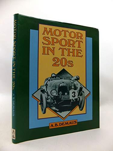 Motor Sport in the Twenties by A. B. Demaus
