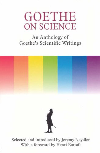 Goethe on Science: A Selection of Goethe