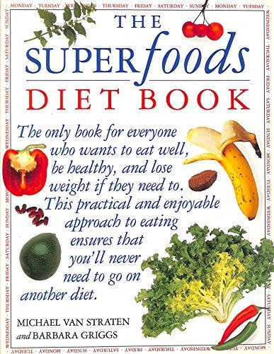 Superfoods Diet Book by Michael van Straten