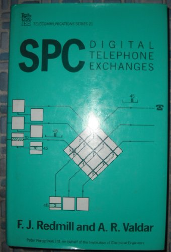 Stored Programme Control Digital Telephone Exchanges by Felix Redmill