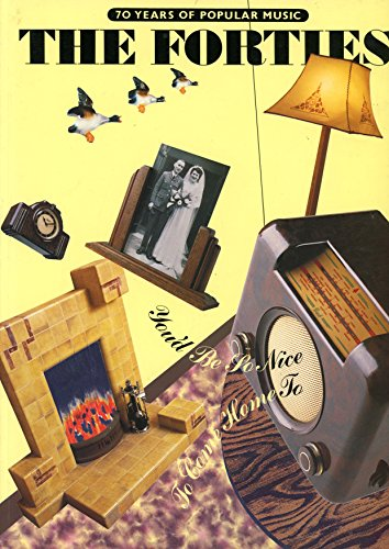 The Forties (70 Years of Popular Music): Forties, Pt.1 by